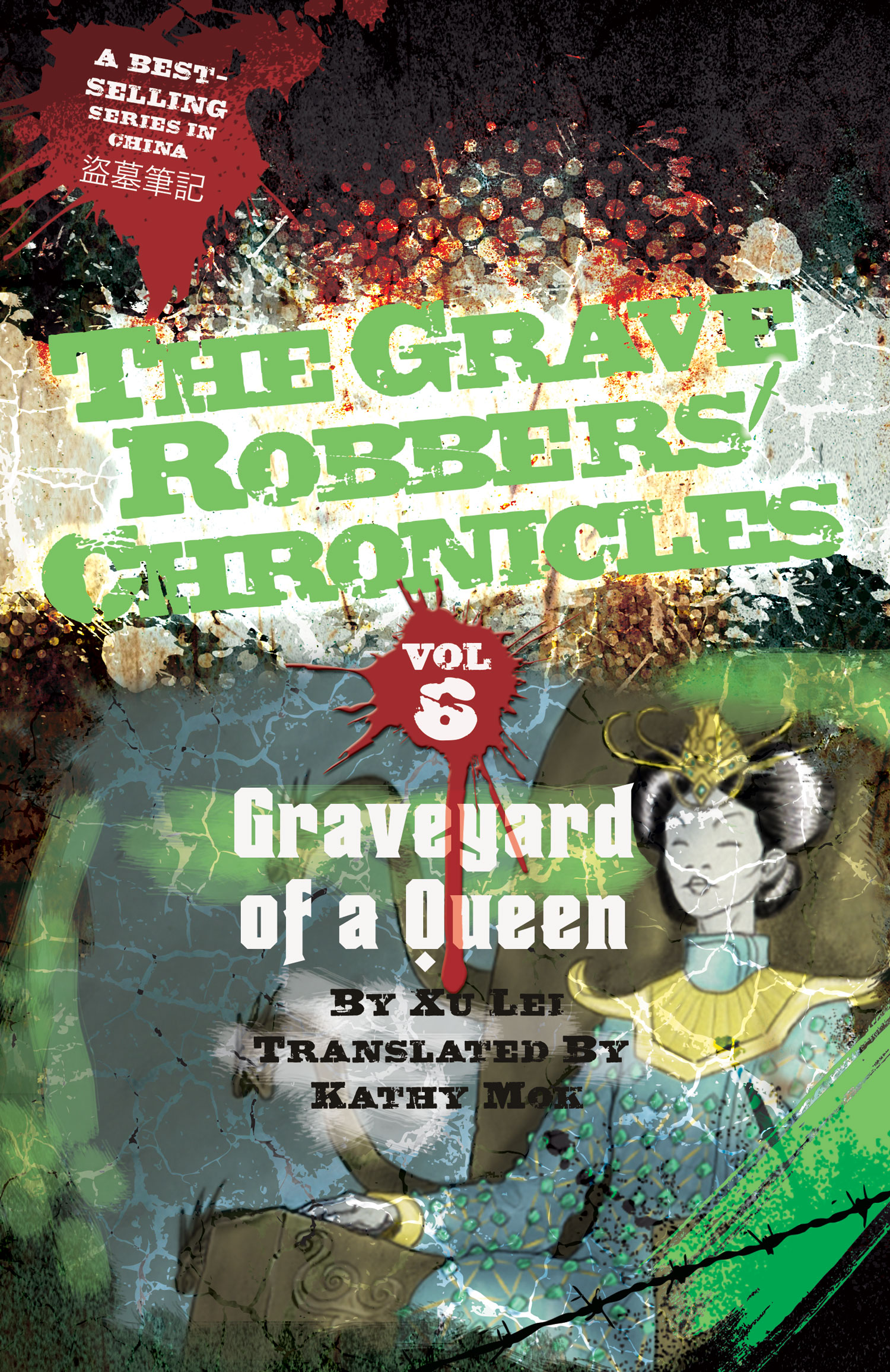 Vol. 6: Graveyard of a Queen