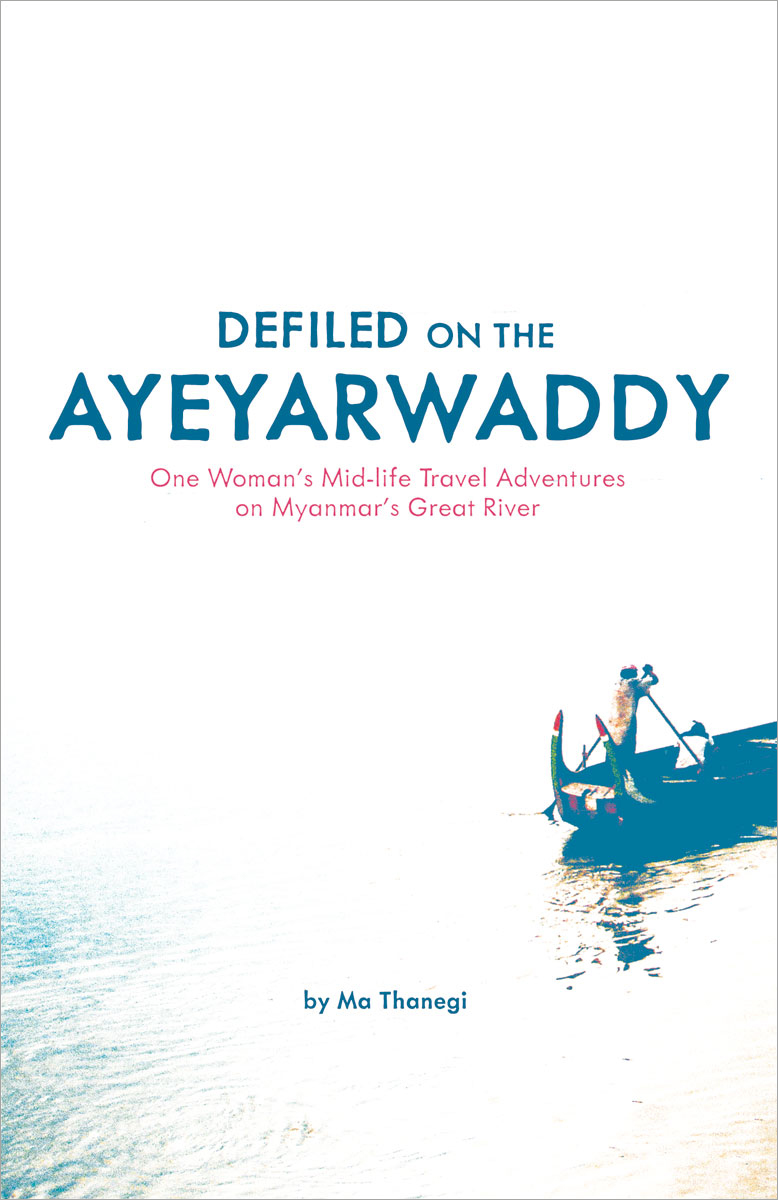 Defiled on the Ayeyarwaddy