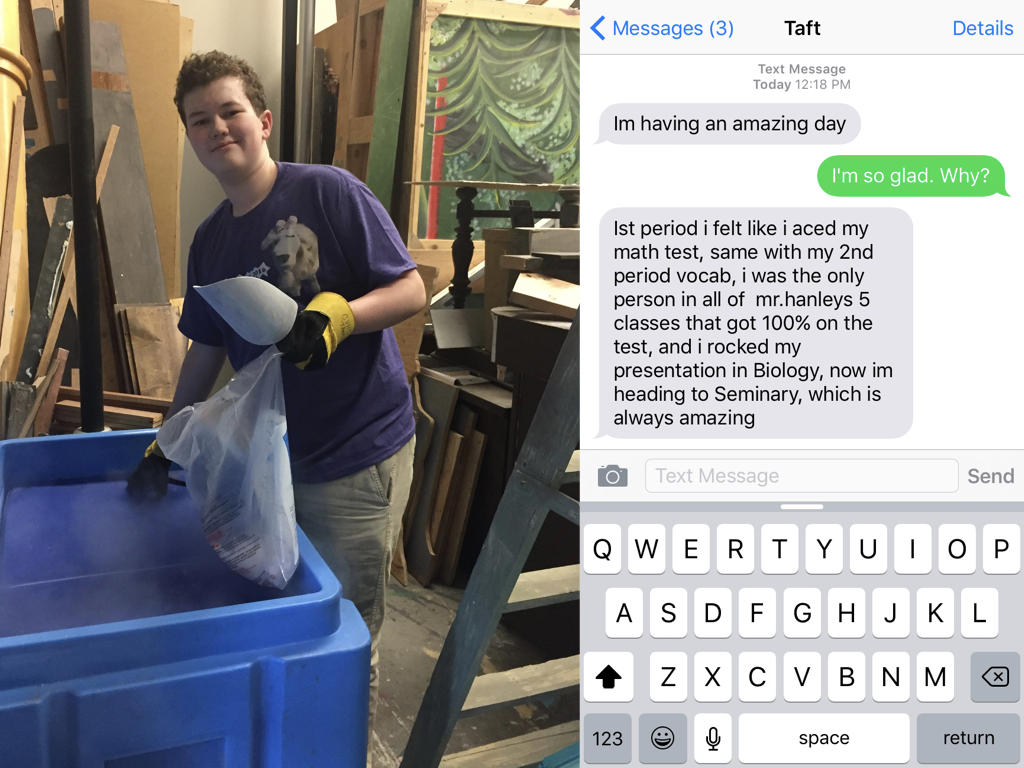 Taft getting dry ice for the smoke/mist machine backstage at CVHS. I LOVE getting text messages like this from Taft. He is truly amazing.