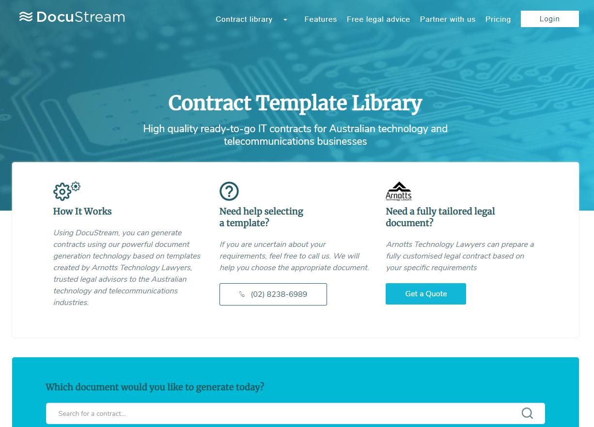 DocuStream - Docustream 是雅乐思科技律师所提供的一个在线服务,方便用户以实惠的价格下载高科技法律文档模板。运用模板文档自动化技术、DocuStream 能利用您提供给我们网络问卷调查的回复,自动调整与修改您的文档模板、制定出一份能反映您或您的合作伙伴需求的合同。每个模板附有固定的免费法律咨询时间。有了Docustream、无论您是中小型企业或是科技创业公司、就能随时随刻制定与修改您所需的法律文件。