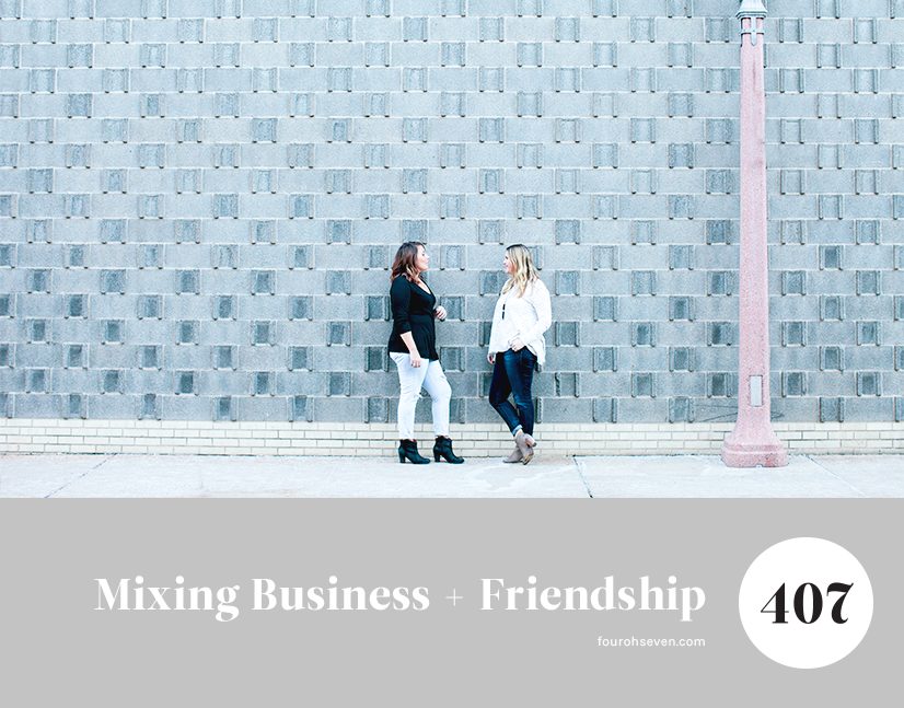 The ups and downs of mixing business with friendship