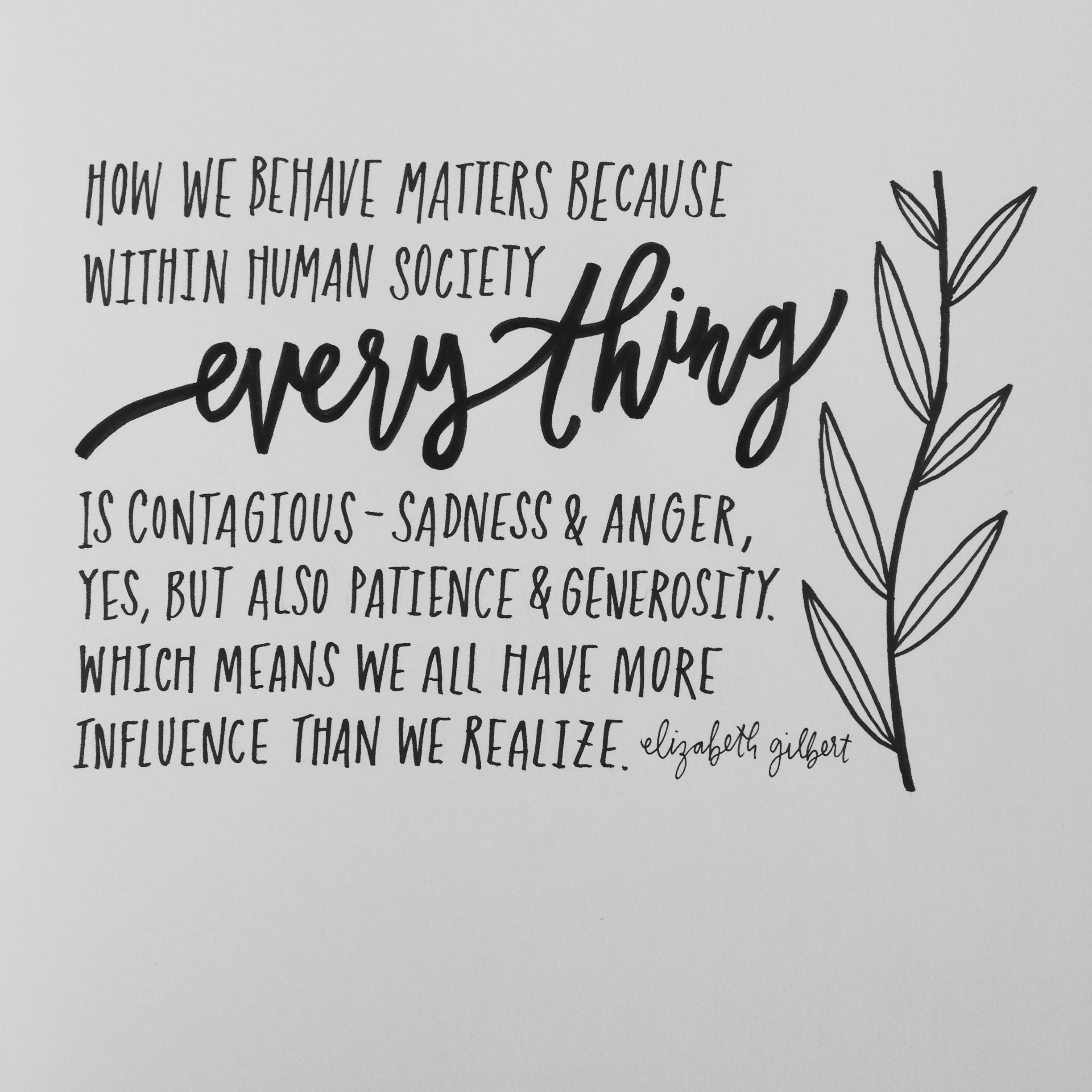 This line is taken from Elizabeth Gilbert's fabulous piece I've linked below - please read it, and see one of the many reasons why I'd like her to be my fairy godmother ASAP.