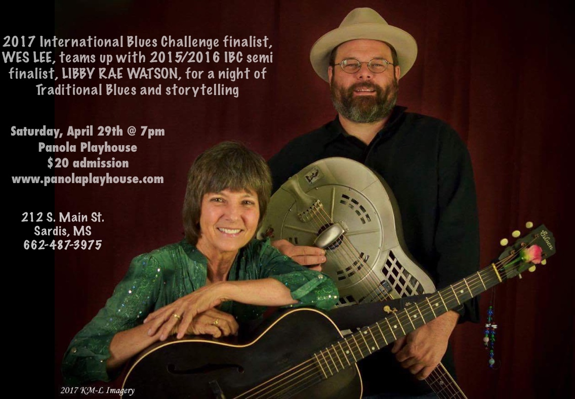 Wes Lee and I are looking forward to this venue. It's a new one for us and we've heard good things about the Panola Playhouse in Sardis, MS!