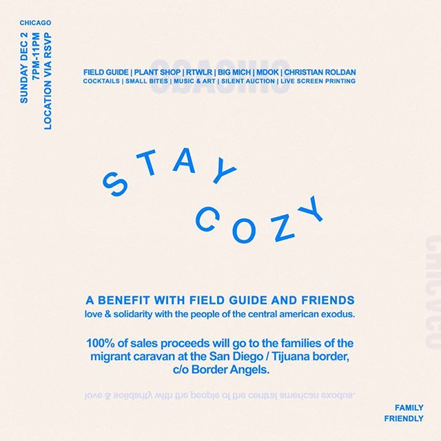 Hey Chicago friends, we're throwing a cozy little benefit kickback this Sunday, with some of the city's best.  Small Bites by @herbalnotes  Live Screen Printing by @rtwlr.co  Micheladas by @bigmichchicago  Live Art by @onlyecan and @Roldan.aponte Music by @mdok312  And drinks by us!  Plus, a special silent auction featuring custom terrariums by @plantshopchicago  and ceramics by @ashleylinpottery  100% of proceeds will go to provide support for migrant families seeking asylum, c/o @borderangelsofficial  rsvp via link in @fieldguideco bio! xo 💙🥂