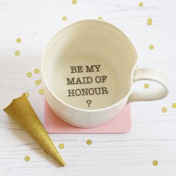 normal_be-my-maid-of-honour-hand-thrown-porcelain-mug.jpg
