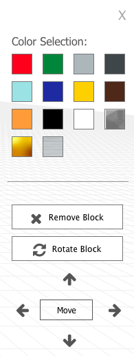 Our control panel allows you to select color, move blocks, rotate, and delete as needed