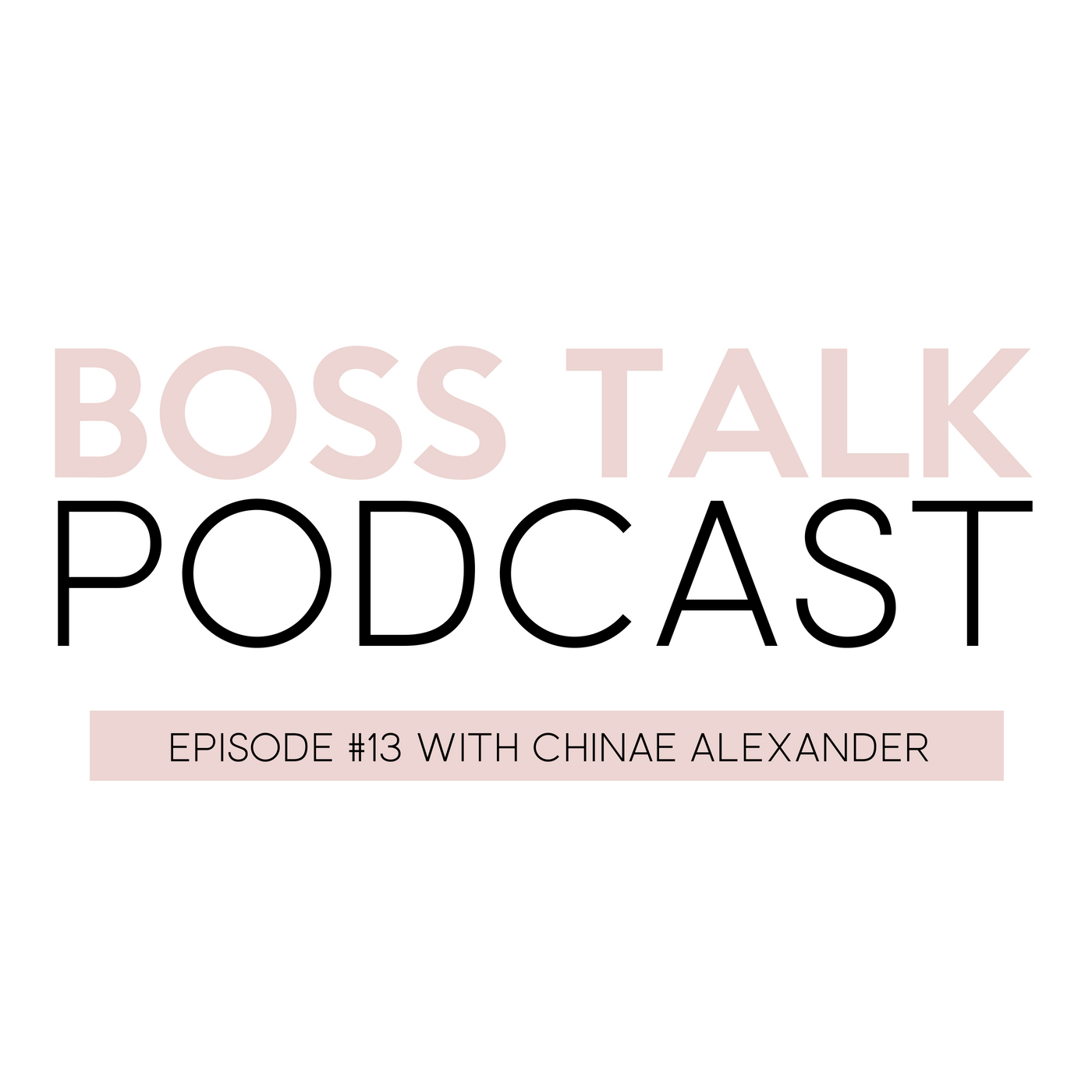BOSS TALK PODCAST