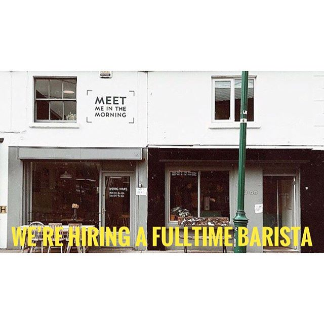 We've a new barista position going in @referencecoffee and @meetmeinthemorning pop me a DM or mail info@mmim.ie