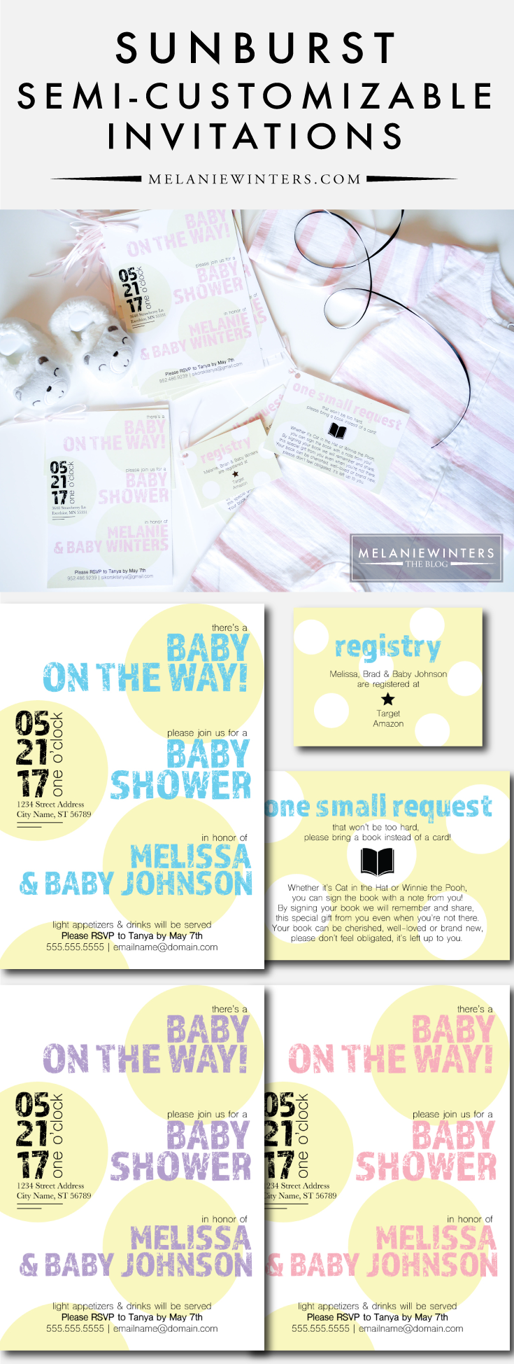 For the casual and fun-loving mom to be, these sunburst invitations are the perfect addition to an already perfect reason to celebrate! Easily customize and print your own set at  melaniewinters.com/products .