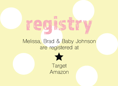 A simple registry card can be added to the invite by hole-punching and tying with a matching ribbon.