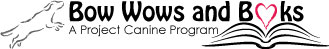 This is the logo for Project Canine's  Bow Wows and Books  program.