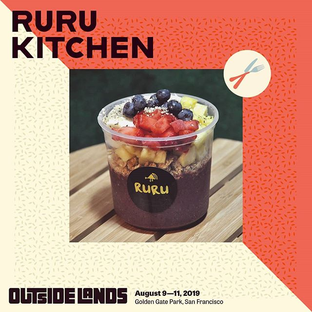 Ruru Kitchen @outsidelands this year! Represent. #olfood #acai #healthyfood