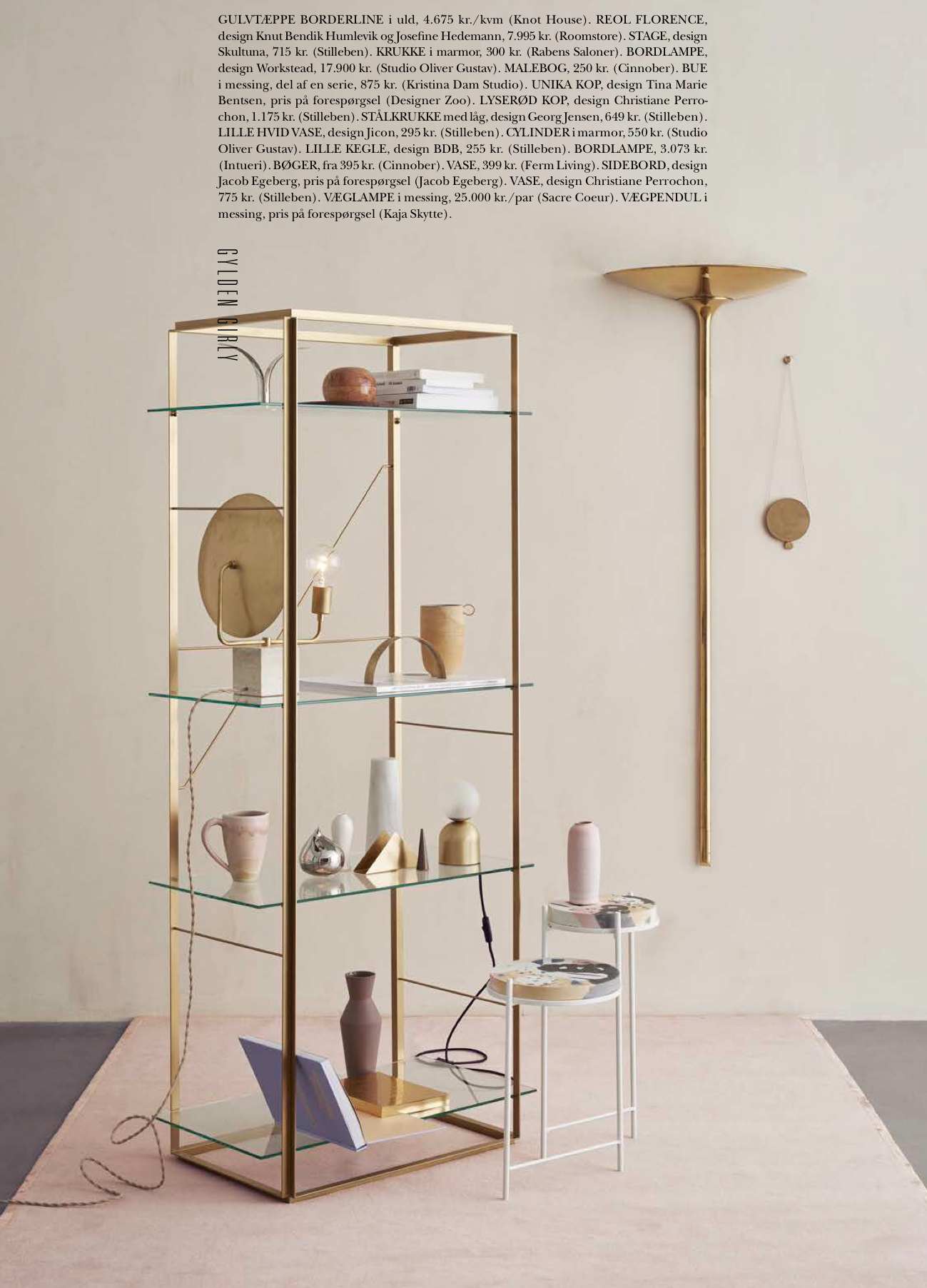 Florence Shelf  // Styling by Gitte Kjær and Photo by Brian Buchard for RUMID