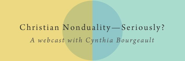 Christian Nonduality—Seriously?