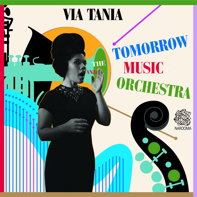 Via tania - via tania and the tomorrow music orchestra