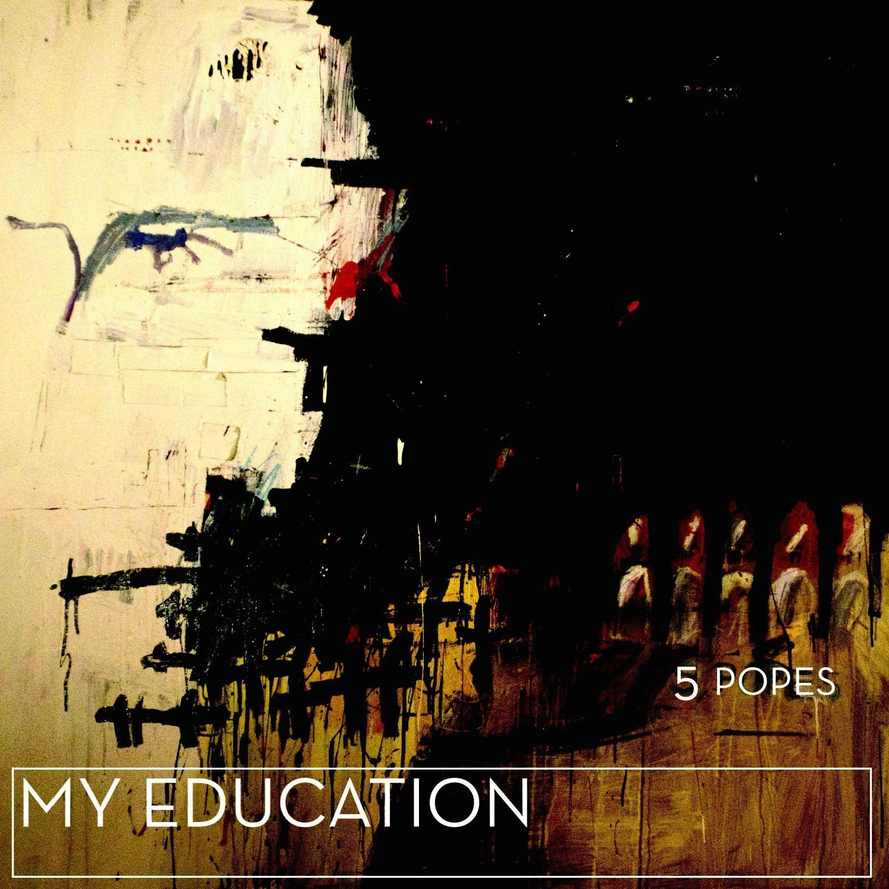 my education - 5 popes