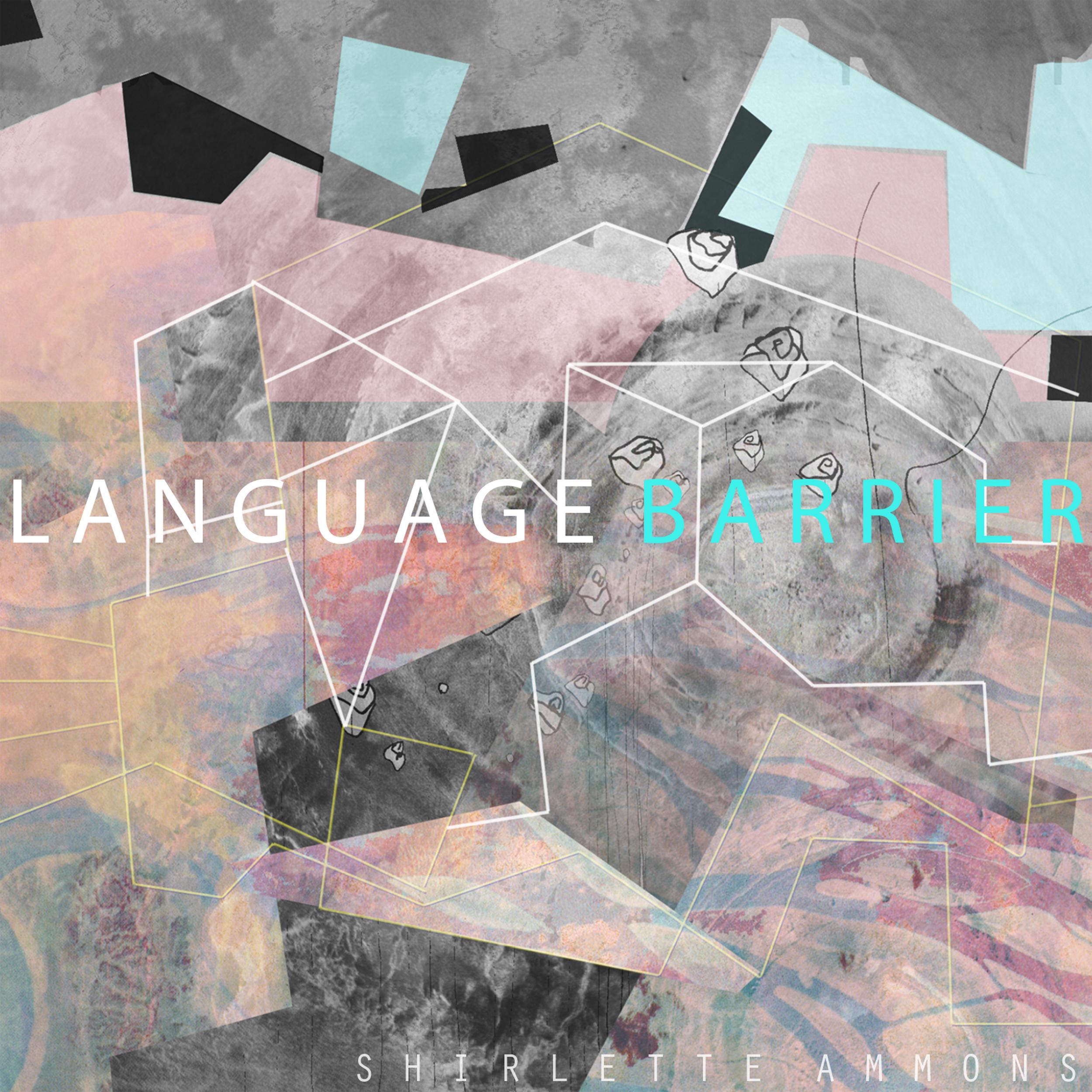 shirletteammons_languagebarrier.jpg