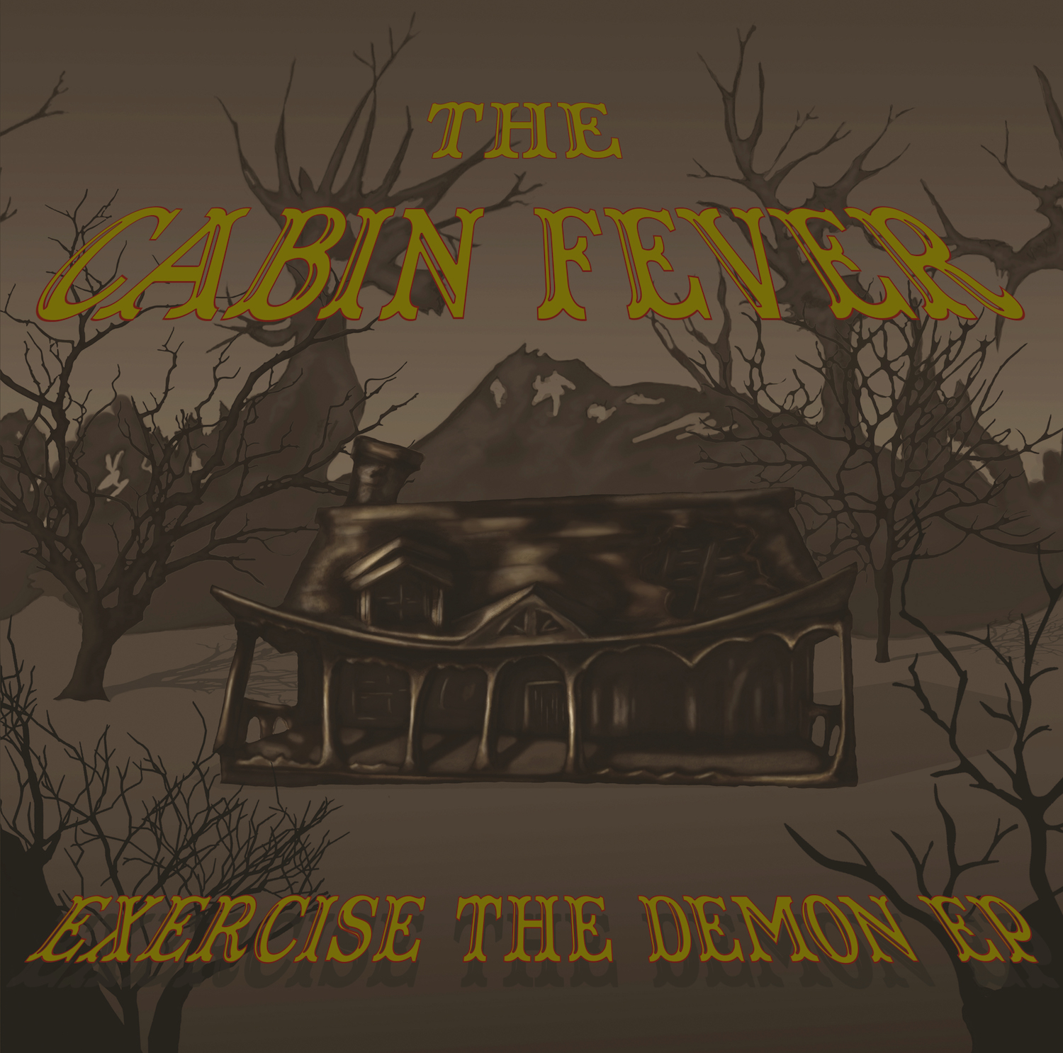 the cabin fever - exercise the demon