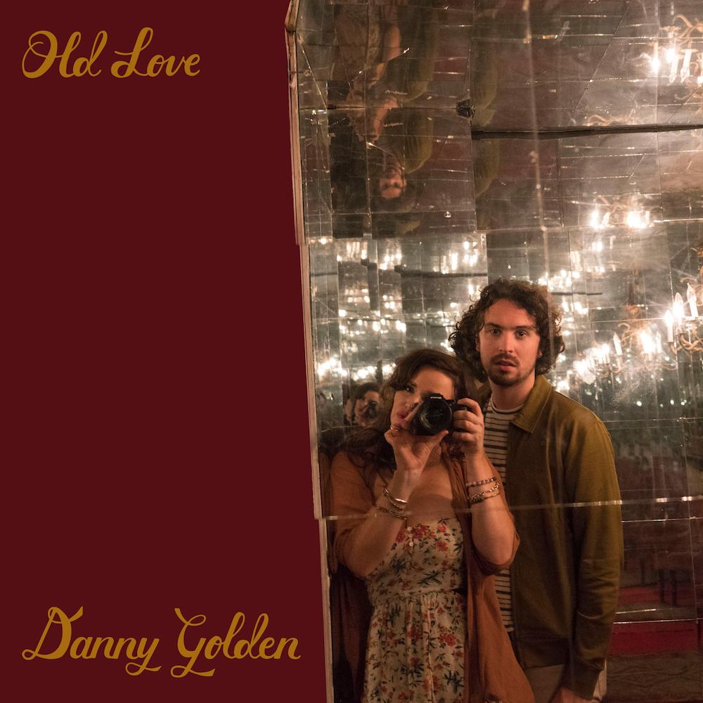 Danny Golden - Old Love