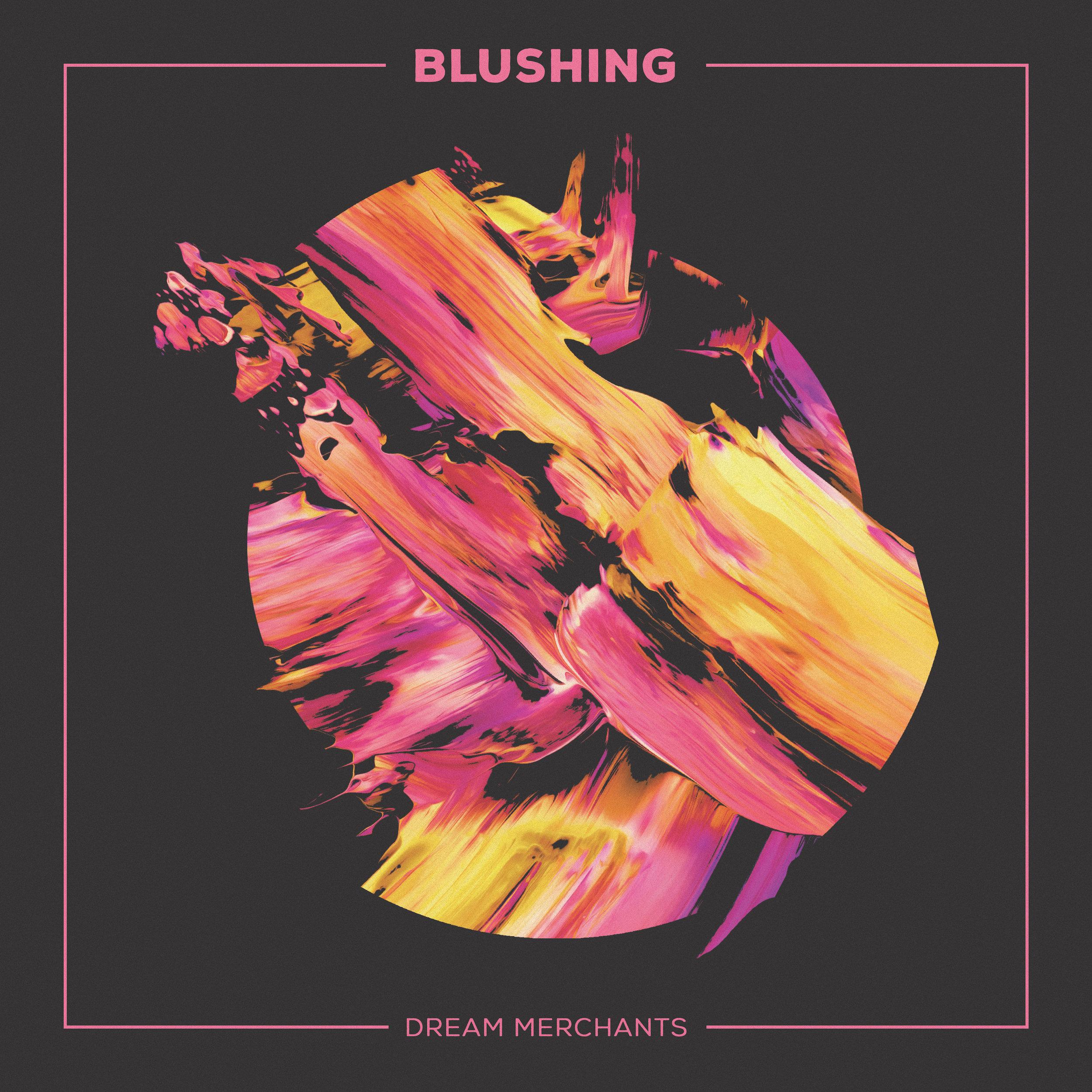 Blushing Dream Merchants Single Artwork.jpg