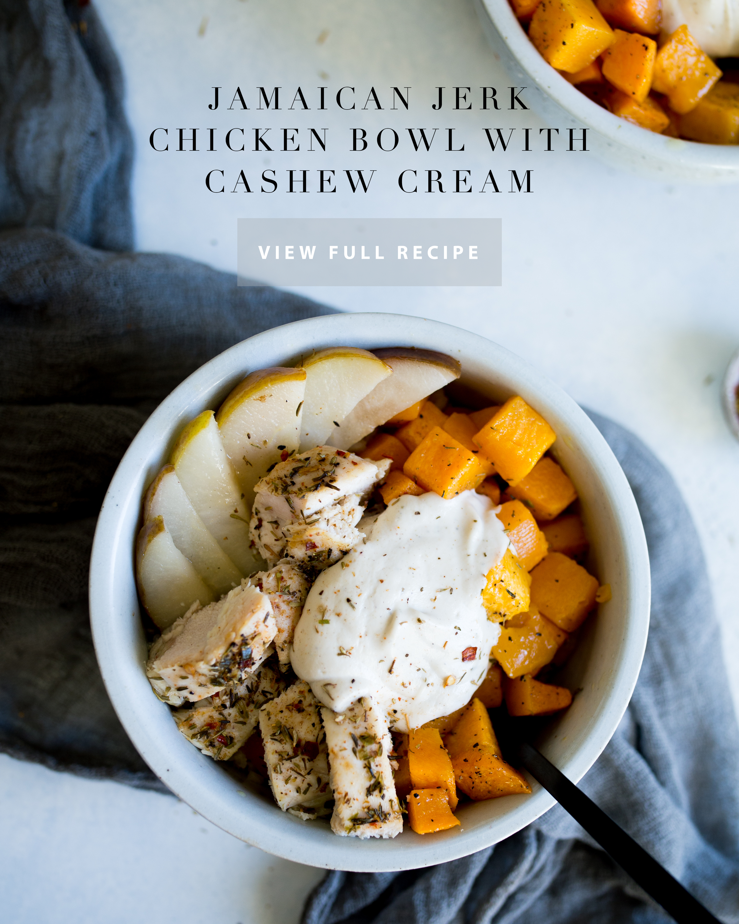 Jamaican Jerk Chicken Bowl with Cashew Cream | Jennifer Diaz | How to make a bowl meal | Healthy Dinner | Butternut Squash bowl | Easy dinner options