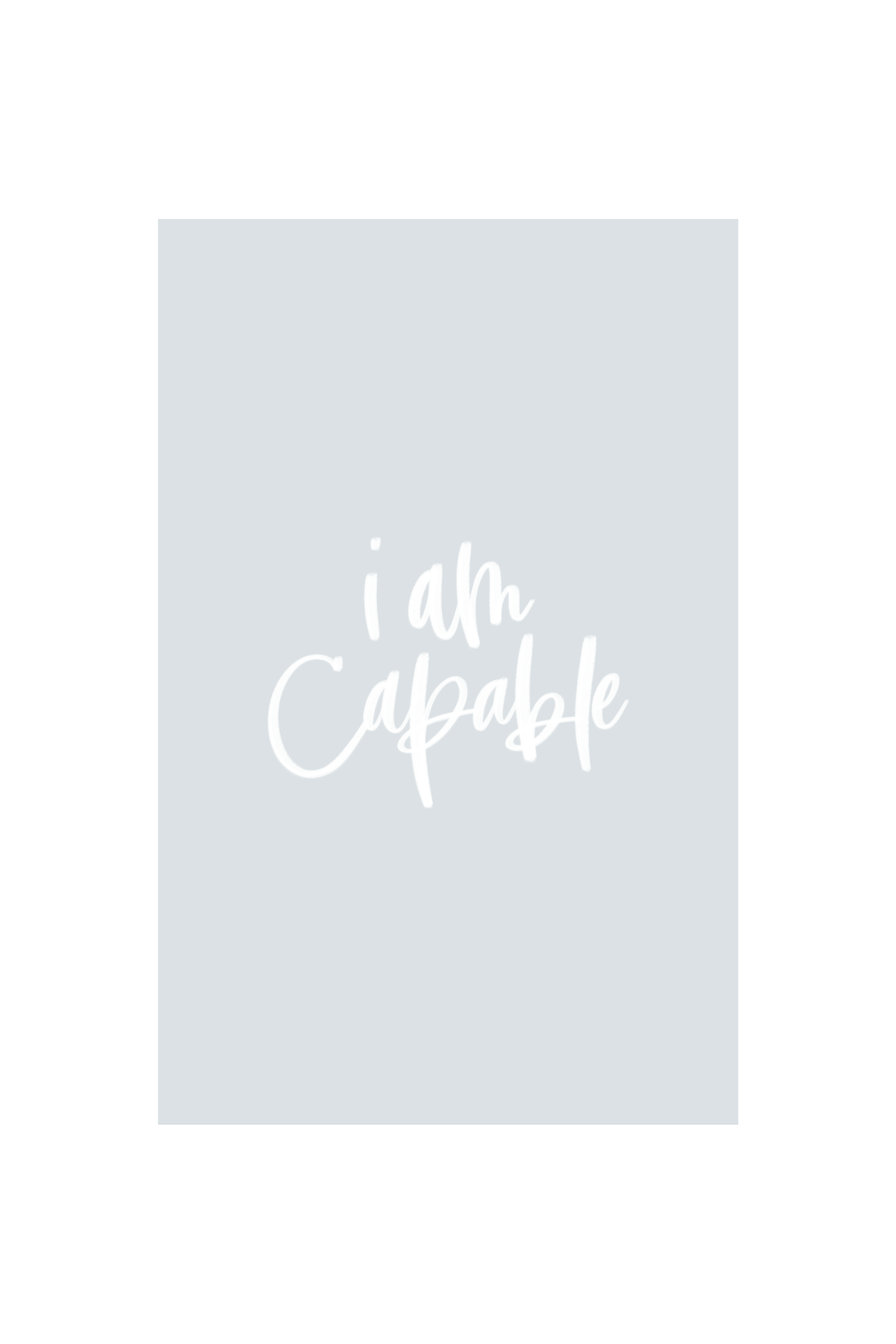 Downloadable Phone Backgrounds   Jennifer Diaz   Hand Lettering by Amy May Paper   I Am Capable