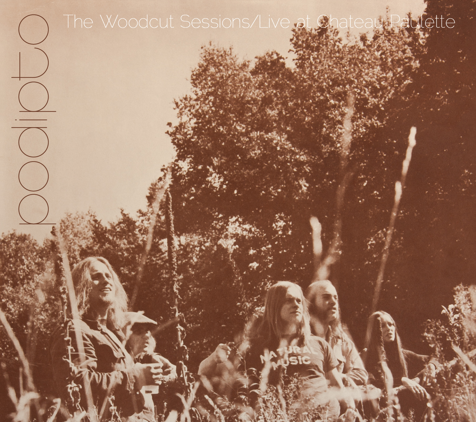 The Woodcut Sessions / Live at Chateau Paulette  is now available on CD and digital downloadin the Podipto.com store.