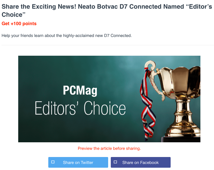 "When PC Mag named the new Neato Botvac Connected D7 an ""Editor's Choice,"" Neato Robotics encouraged its Advocates to share the exciting news with friends."