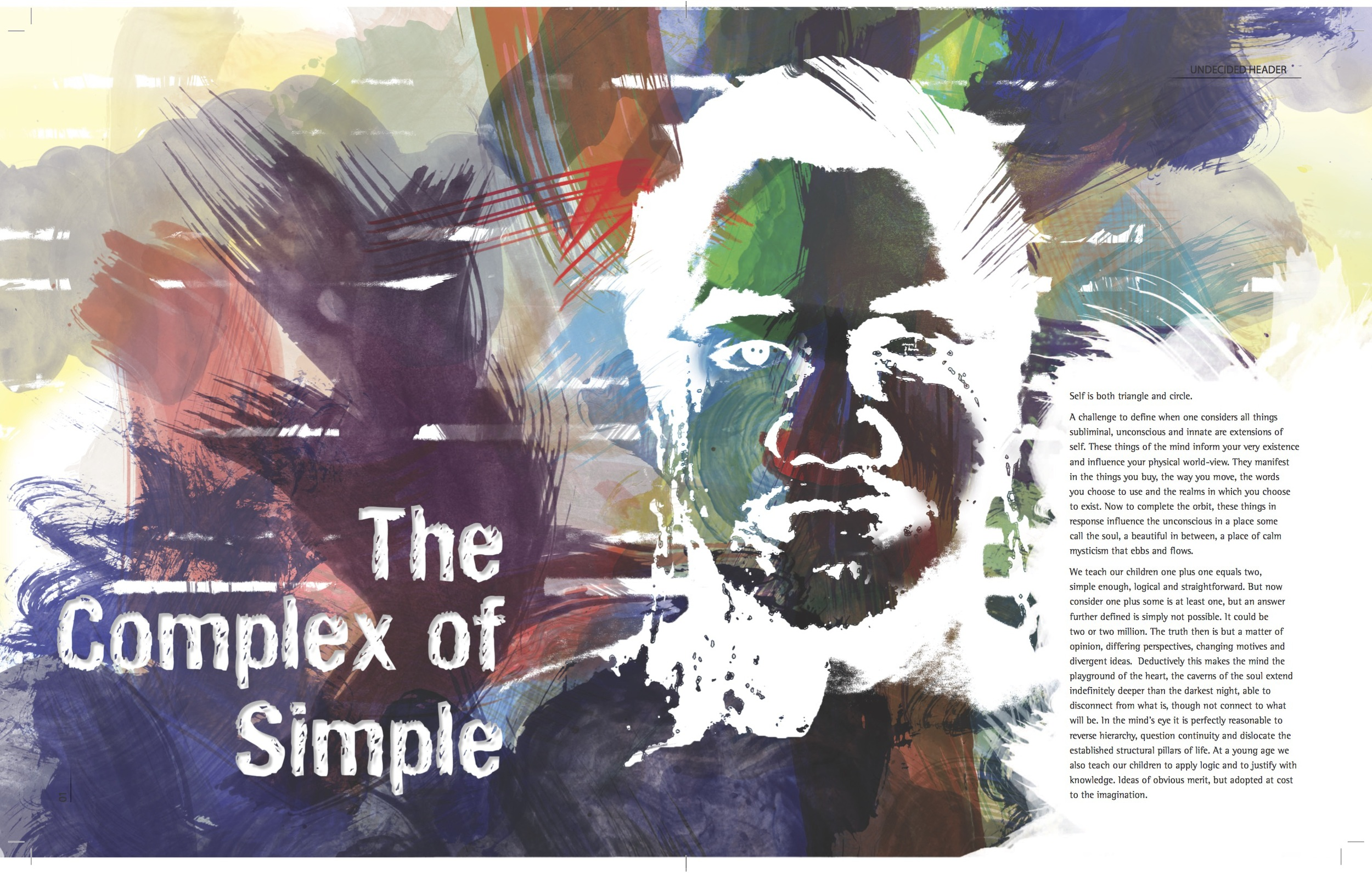 The Complex of Simple: Spread One