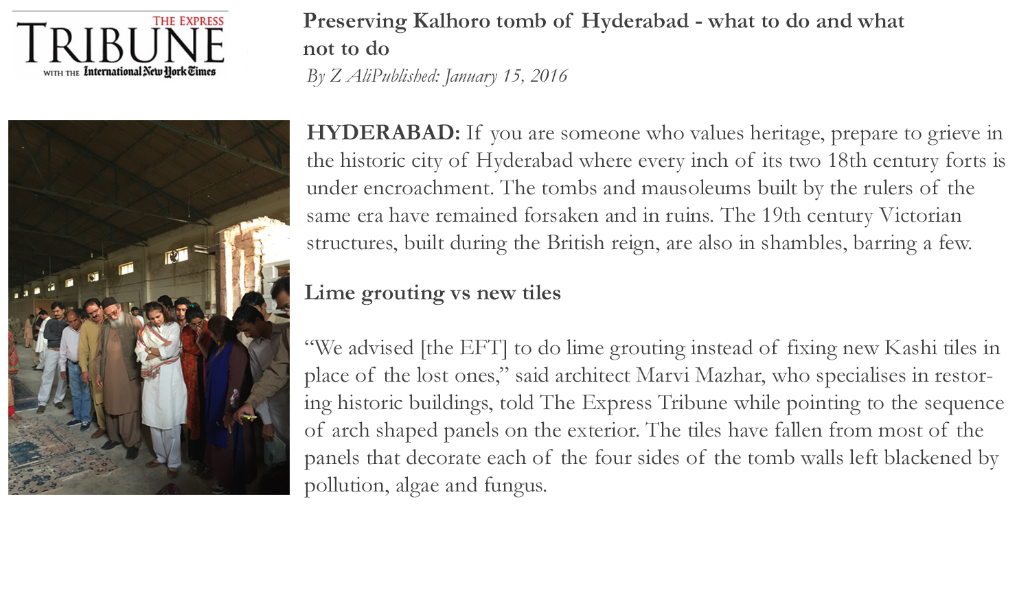 Preserving Kolhoro tomb of Hyderabad-what to do and what not to do by Z Ali. Published in Express Tribune Published on January, 15 2016