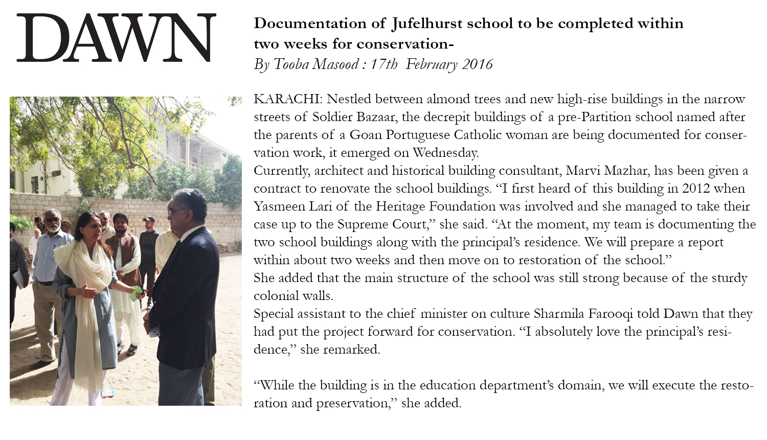 Documentation of Jufelhurst school to be completed within two weeks for conversation by Tooba Masood. Published in Dawn on 17th February 2016