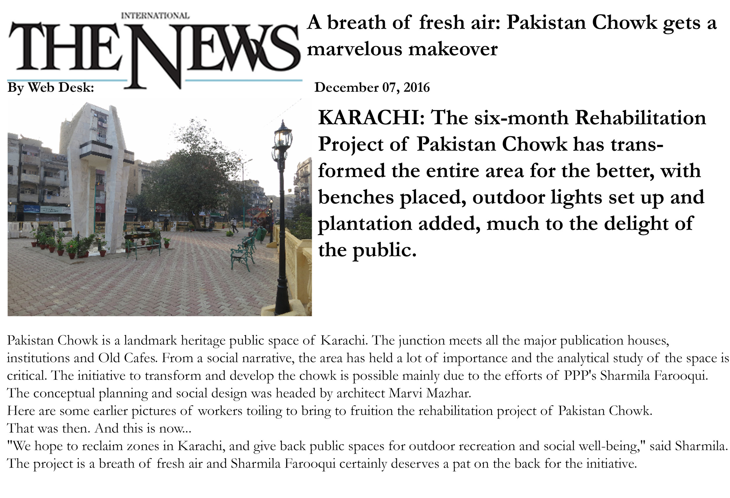 Rehabilitation of Pakistan Chowk inaugurated on 11th December, 2016. Published in International The News on 7th December, 2016.