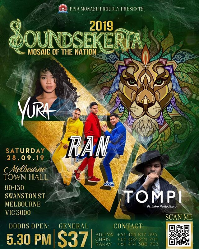 PPIA Monash proudly presents Soundsekerta 2019: ✨ 𝙈𝙊𝙎𝘼𝙄𝘾 𝙊𝙁 𝙏𝙃𝙀 𝙉𝘼𝙏𝙄𝙊𝙉 ✨  It is that time of the year again and we are back with our goal to celebrate that makes up our beautiful Indonesia. This year it will be held on the 28 September 2019 at Melbourne Town Hall!  Tickets are now up for sale! To those of you who have not get your tickets yet, you can grab it by simply clicking the link in our instagram or facebook bio! ⠀ 🔍 Instagram: @soundsekerta 🔍 Facebook: SOUNDSEKERTA - PPIA MONASH  We look forward to see you all there! 🦁✨ For more information, contact: ☎ Rakay +61414388703 ☎ Aditya +61401817395 ☎ Chris +61452221701