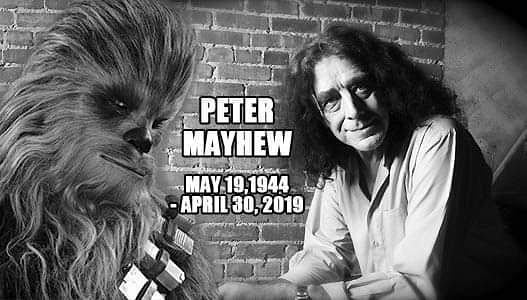 May the force be with you, Peter Mayhew. 😔