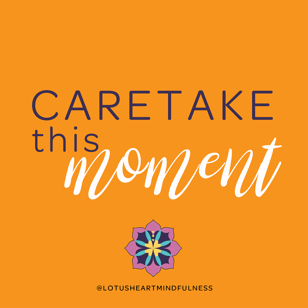 caretake this moment, by Epictetus 50 -135 CE