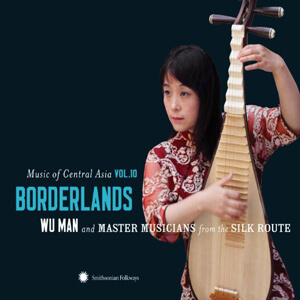 Wu Man and Master Musicians [2011, Smithsonian Folkways]