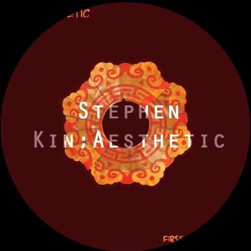 Stephen Kin;Aesthetic