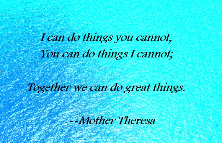 Together Quote Mthr Theresa.JPG