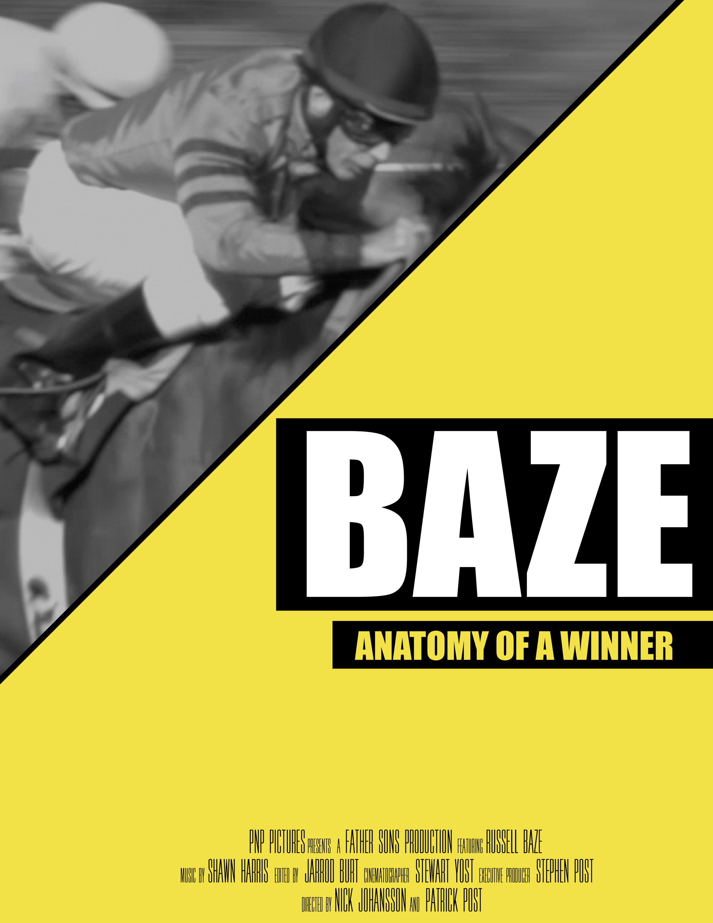 BAZE: Anatomy Of A Winner - Russell Baze is thoroughbred horse racing's all time winningest jockey with over 12,000 wins and more than 50,000 mounts under his belt.Yet as he enters the twilight of his career these untouchable numbers and records have not placed his name among the greatest athletes of all time.How can such incredible accomplishments go largely unnoticed? Our documentary aims to find out.The film follows Russell for more than five years as he sets or breaks almost every major record in the sport. Gaining intimate access to his daily life and intense dietary and training regimen, the filmmakers discovered talent, dedication and sacrifice unlike any other.BAZE uncovers what it takes for a 57 year-old athlete to continually perform at the highest of levels and yet maintain a balanced sense of humor and a stronger sense of family.