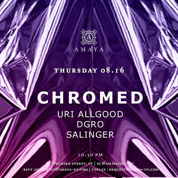 Tomorrow Nite @amayasociety come rock with our guy @jdissalinger and the @chromednyc family: @uriallgood + @dgro RSVP:guestlist@Amaya-ny.com 💎🐳💯