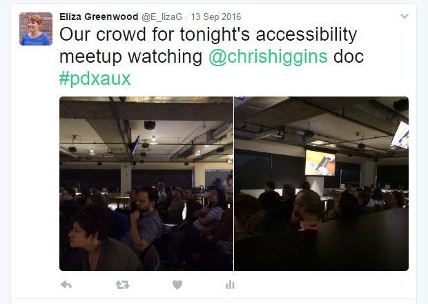 """Tweet by Eliza Greenwood says """"Our crowd for tonight's accessibility meetup watching @chrishiggins doc #pdxaux"""""""