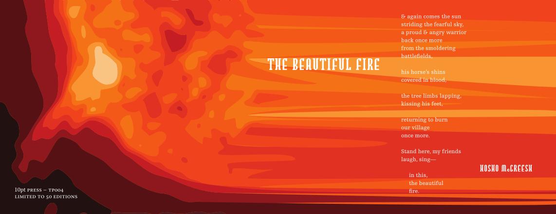 The Beautiful Fire