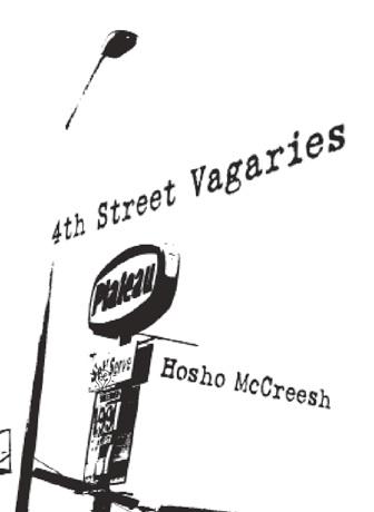 4th Street Vagaries