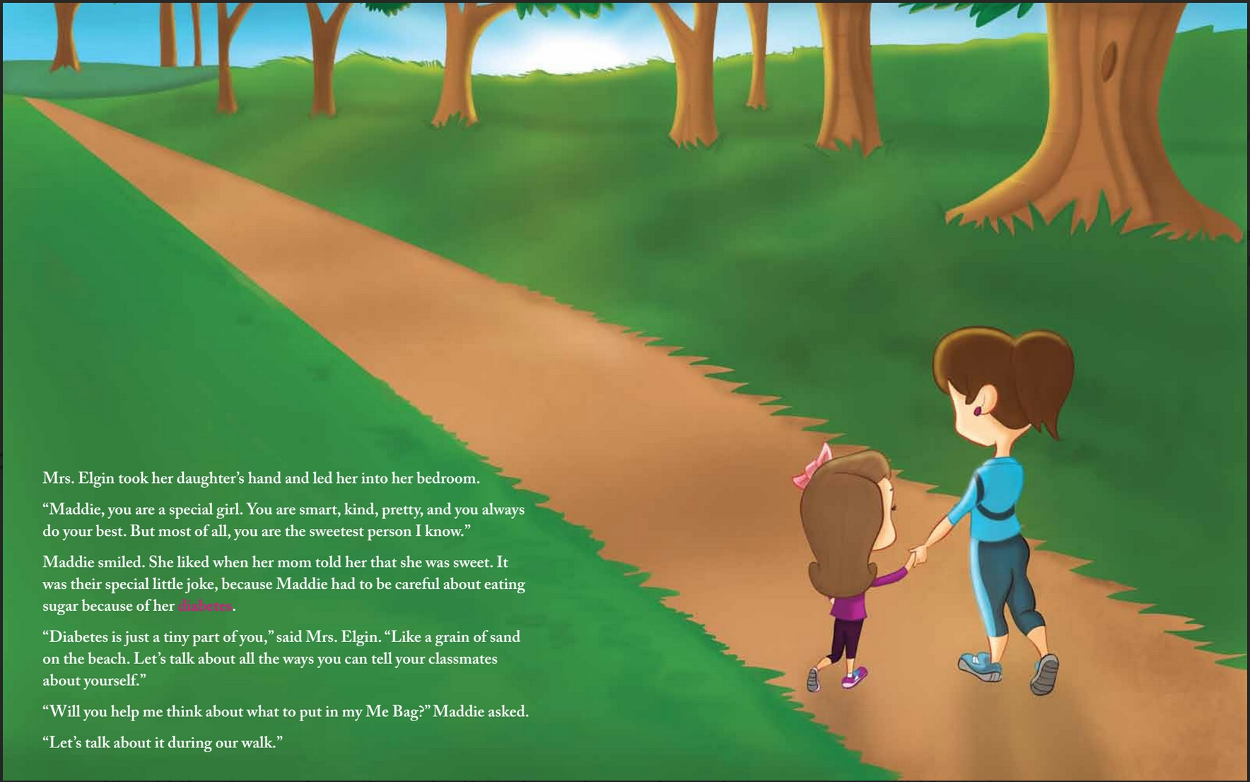 In  Maddie's Me Bag , my published book about diabetes, I was careful to not call Maddie a diabetic. Instead, I referred to her as having diabetes. This was important to me as the book's mission is to prove that diabetes does NOT define who Maddie is!