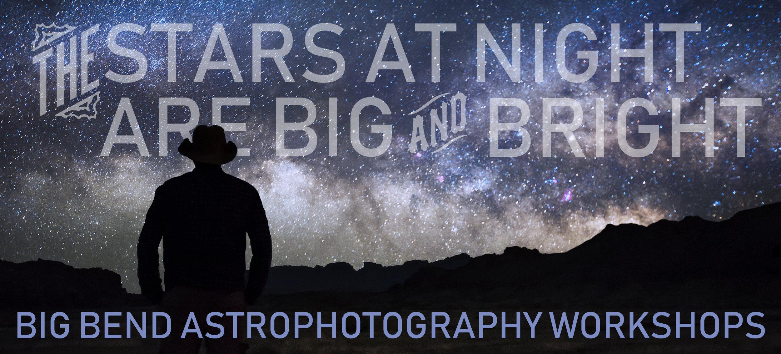 Texas stargazing astrophotography astrophotographer Big Bend Terlingua