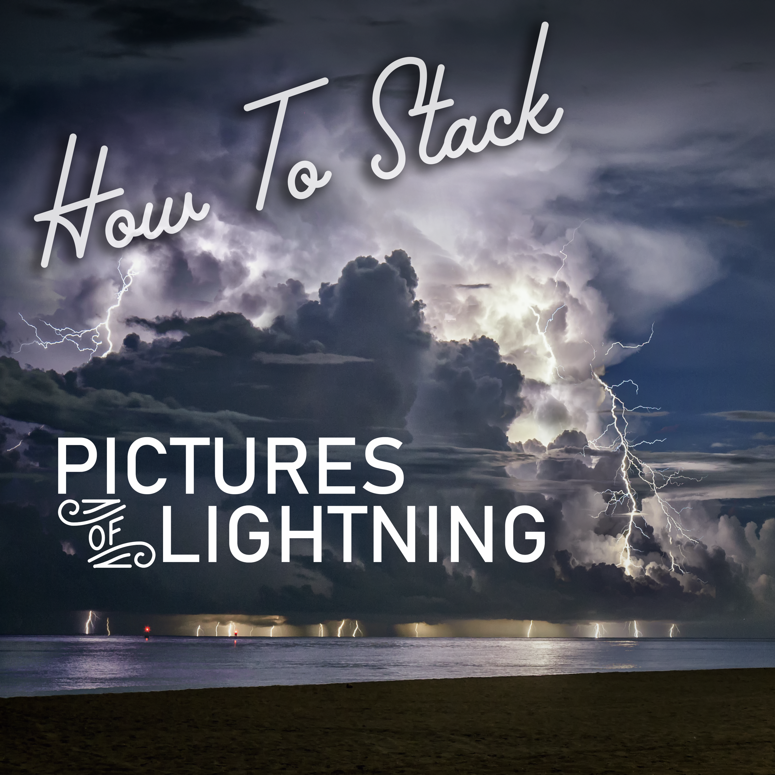 how to stack pictures photos of lightning