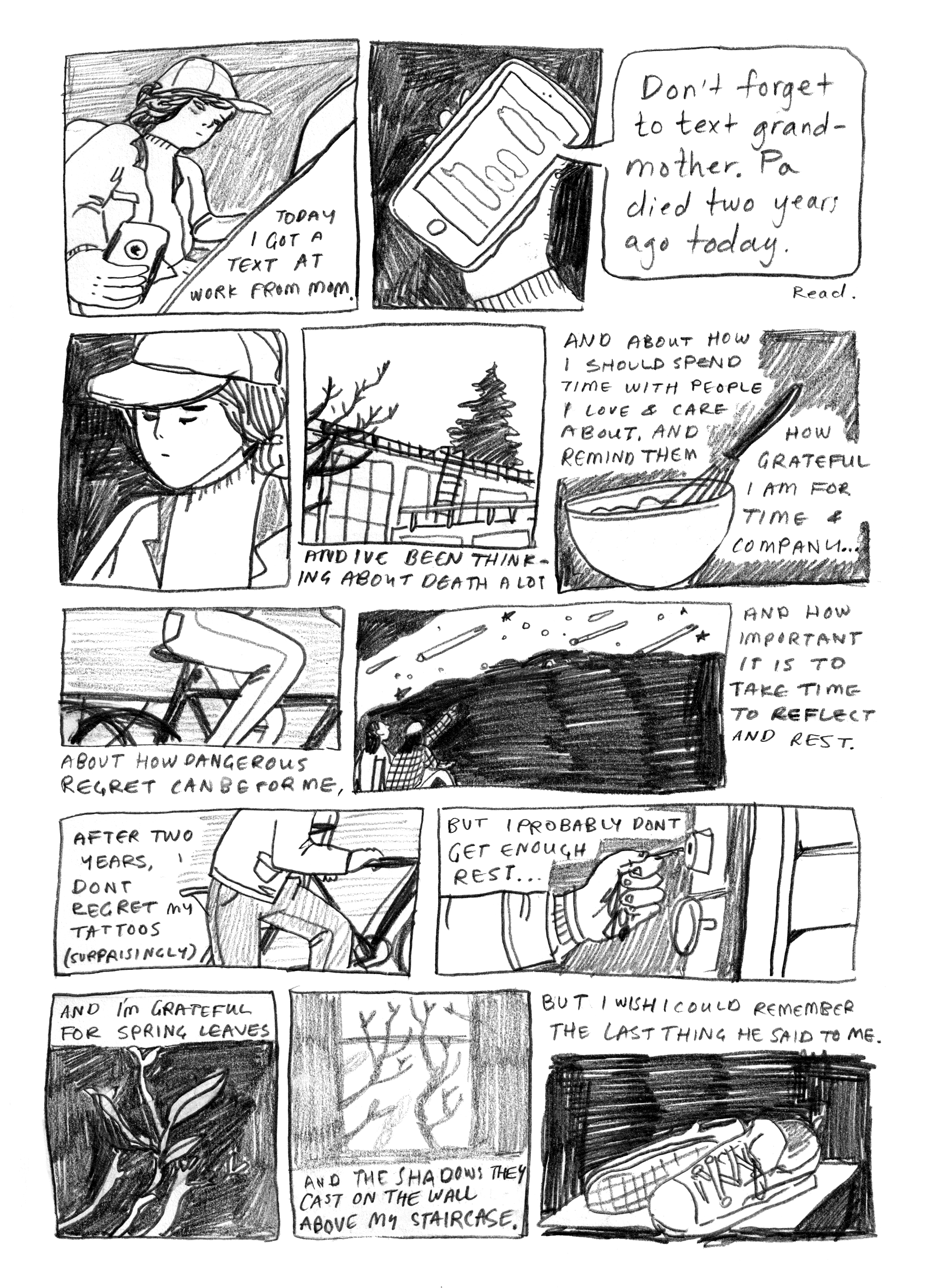 A comic I wrote today about my grandfather, who died two years ago today. His life and death and memory remind me to relax and be grateful and to treat people with kindness and to reflect.