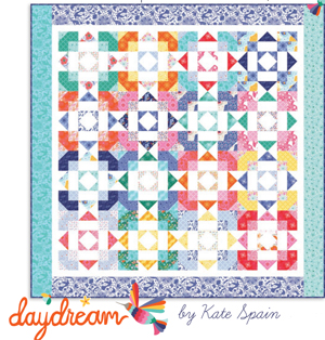 Daydream Quilt Pattern by Kate Spain