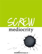 screw mediocrity_tn.jpg