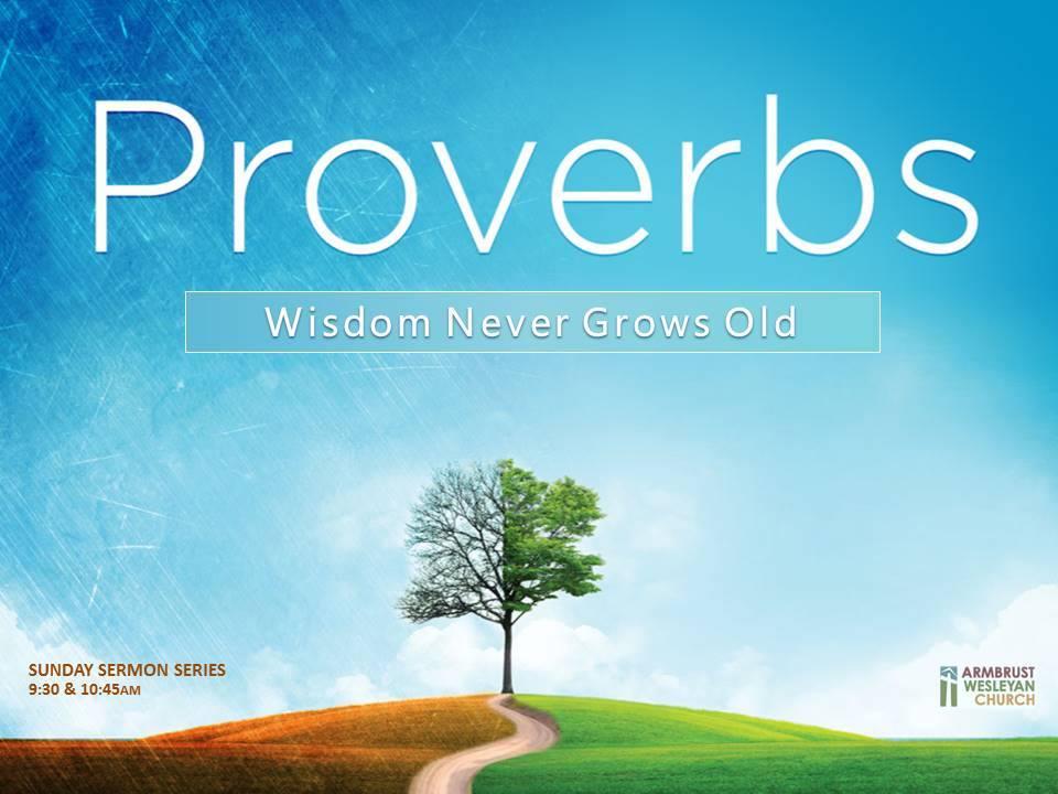 Proverbs Armbrust Wesleyan Church